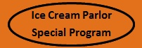 Ice Cream Parlor Special Program